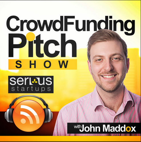 John Maddox: Entrepreneur | Consultant | Investor – Crowdfunding Pitch Show | Kickstarter | Indiegogo | Equity Crowdfunding