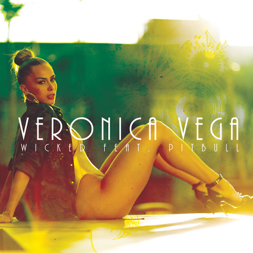 Veronica Vega – Wicked (ADroiD ElectroTech Radio Edit) [feat. Pitbull]